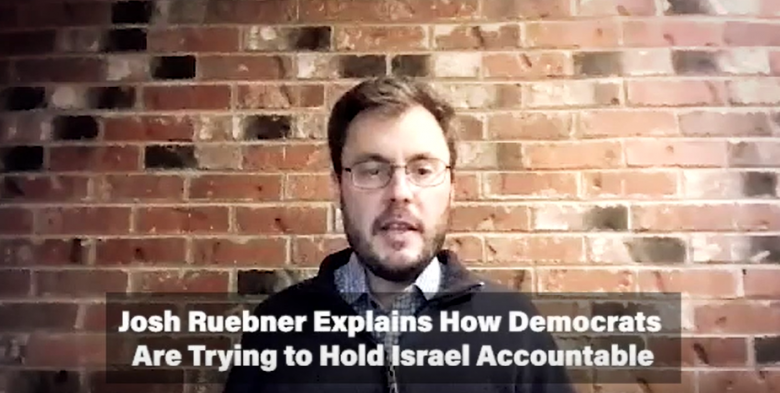 IMEU Video: Josh Ruebner Explains How Democrats Are Trying to Hold Israel Accountable